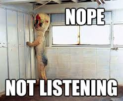 NOPE NOT LISTENING - SCP-173 - quickmeme via Relatably.com