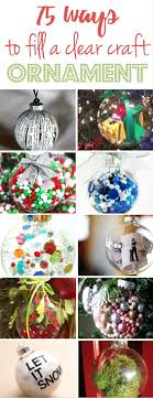 75 Ways to fill a clear craft ornament and make a homemade Christmas  ornament - Christmas