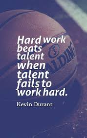 Hard Work Beats Talent Great Motivational Quote On Success Kevin Adorable Ba Quote