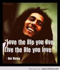 Bob Marley Quotes About Love Beauteous Bob Marley Quotes 48