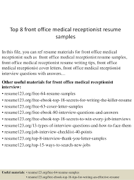 Sample Medical Receptionist Resumes Top 8 Front Office Medical Receptionist Resume Samples