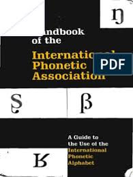 The international phonetic alphabet (ipa) is a system where each symbol is associated with a particular english sound. International Phonetic Association Handbook Of The Ipa Phonetics Human Voice