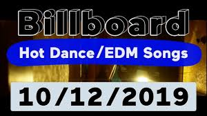 Billboard Top 50 Hot Dance Electronic Edm Songs October 12 2019
