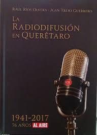 """Resultado de imagen para """"La radiodifusión en Querétaro"""""""