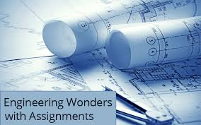 engineering wonders assignments  online engineering assignment help