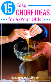 15 Chore Ideas For 4 Year Olds Money Saving Mom