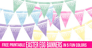 Free Printable Banners Free Printable Easter Egg Banners In 5 Fun Colors