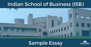 sample mba essay n school of business isb crackverbal most ns aspire to make it to a business school like isb are you one of them to achieve that goal you need to write that perfect essay that will