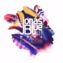 Wikizero Mama Jonas Blue Song