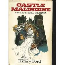Castle Malindine by Hilary Ford