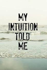 Intuition Quotes Best Intuition Quotes Intuition Sayings Intuition Picture Quotes