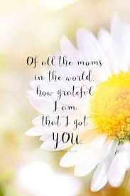 Birthday Quotes For Mom Extraordinary Image Result For Mom Quotes Makes Me Happy Pinterest Grateful