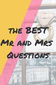 The best mr and mrs questions for the mr and mrs quiz. The hen party