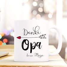Tasse Becher Kaffeetasse Mit Spruch Danke Opa Wunschnamen Name