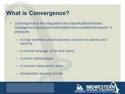 What Is Convergence Grc Convergence Killers And The Role Of Internal Audit Bruce