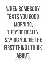 Quotes Saying Good Morning To Someone Special Best Of Texting To Say Good Morning Quotes Words About FRIENDS