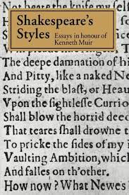 shakespeare s styles essays in honour of kenneth muir  picture 1 of 1