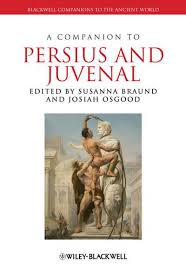 A Companion to Persius and Juvenal : Susanna Morton Braund, : 9781118301982  : Blackwell's
