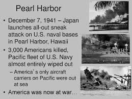 Image result for The sneak attack on Pearl Harbor on December 7, 1941,