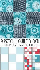 Patchwork Block Designs 9 Patch Quilt Block 9 Patch Quilt Beginner Quilt Patterns