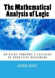the mathematical analysis of logic being an essay  9781505487435 the mathematical analysis of logic