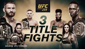 Mma news & results for the ultimate fighting championship (ufc), strikeforce & more mixed martial arts fights. Ufc 259 Israel Adesanya Vs Jan Blachowicz Ufc Drops Trailer Poster Stacked Fight Card