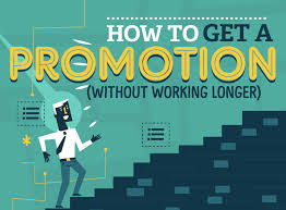 how to get a promotion by working smarter not harder inbusiness
