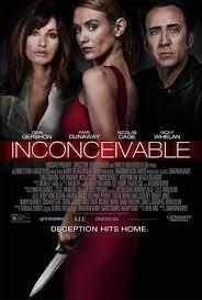 Inconceivable (2017) - Filmaffinity
