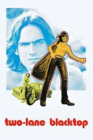 Two-Lane Blacktop (1971) directed by Monte Hellman • Reviews, film + cast  • Letterboxd