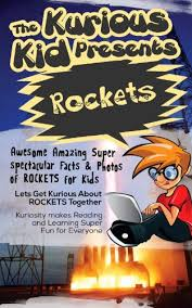 children s book about rockets kurious kid kids books age 3 to 6 teach value