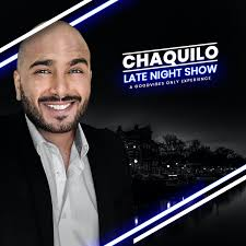 Chaquilo Late Night Show Podcast