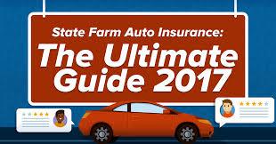 state farm auto insurance the ultimate guide 2017 quote com