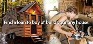 tiny house loans. Tiny House Financing Loans C