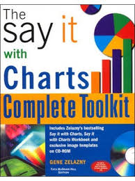 Gene Zelazny Say It With Charts Pdf P D F Say It With Charts Toolkit Full Pages By Zelazny