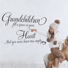 Quotes About Grandchildren Simple Grandchildren Fill A Space In Your Heart Quotes Wall Stickers For