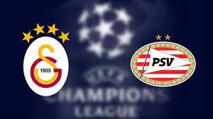 PSV Galatasaray maçı ne zaman hangi kanalda yayınlanacak?