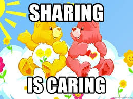 Image result for sharing is caring meme