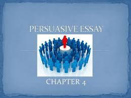 chapter a persuasive essay is an imagery dialogue between a  2 chapter 4 chapter 4 3 a persuasive essay