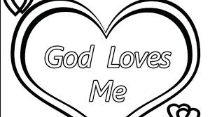 God Loves Me Coloring Page God Loves Me Coloring Pages Gods Love Has