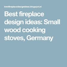 best images about stoves ovens wood oven and these small wood cooking stoves are ideal for cooking in those conditions when you can not use gas or electricity also food that is cooke
