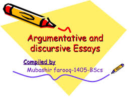 discursive and argumentative essays argumentative andargumentative and discursive essaysdiscursive essays compiled bycompiled by mubashir farooq 1405 bscs