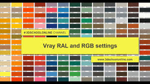 Ral Chart Download Vray Ral And Rgb Settings