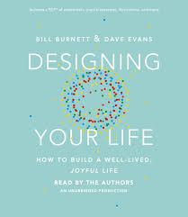 Designing Your Life Pdf Designing Your Life How To Build A Well Lived Joyful Life Walmart Com