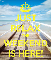 Image result for weekend is here images