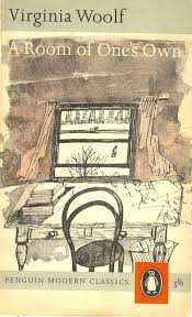 austin kleon virginia woolf a room of one s own in  virginia woolf a room of one s own in 1928 virginia woolf was invited to