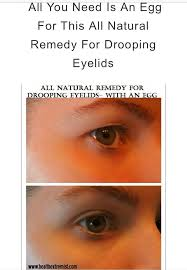 natural remedy for drooping eyelids sagging eyelids or hooded eyes
