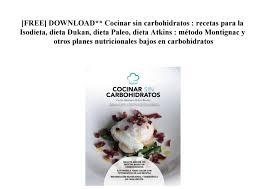 Beautiful [FREE] DOWNLOAD** Cocinar Sin Carbohidratos : Recetas Para La Isodieta By  Denada2432   Issuu