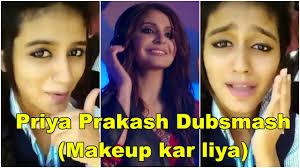 priya prakash varrier s first dubsmash the breakup song makeup kar liya