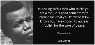 Chinua Achebe Quotes