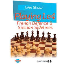 John Shaw_Playing 1.e4 French Def & SicilianSidelin_2018 P+CB Images?q=tbn:ANd9GcSW5pFnQS96hkkvT6bCH6yVJrxN6HfdQwWKgw&usqp=CAU